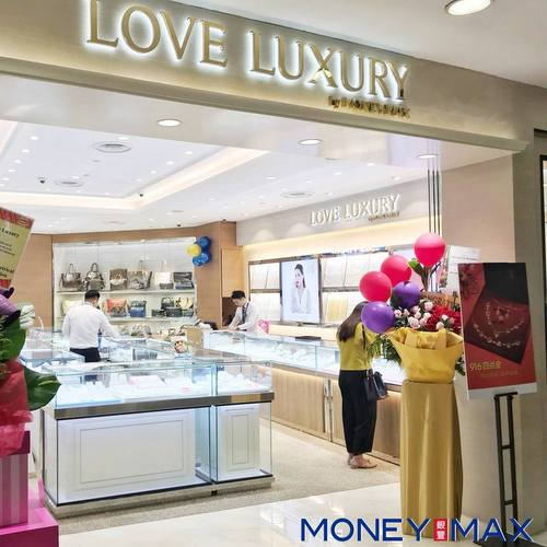 Love Luxury by MoneyMax shop in Singapore.